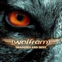 Purchase Wolfram - Shadows And Dust