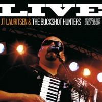 Purchase J.T. Lauritsen & The Buckshot Hunters - Live