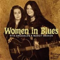 Purchase Rita Engedalen & Margit Bakken - Women In Blues: Broken Soul Blues