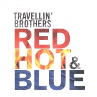 Purchase Travellin' Brothers - Red Hot & Blue