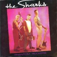 Purchase Sharks - Phantom Rockers (Vinyl)