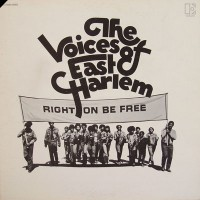 Purchase The Voices Of East Harlem - Right On Be Free (Reissued 2007)