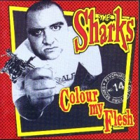 Purchase Sharks - Colour My Flesh