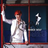 Purchase Patrick Wolf - Accident & Emergency (CDS)