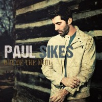 Purchase Paul Sikes - Out Of The Mud