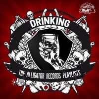 Purchase Little Charlie & The Nightcats - The Alligator Records Playlists: Drinking