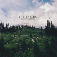 Purchase Old Hours - Even In The Sun