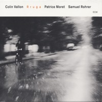 Purchase Colin Vallon - Rruga (With Patrice Moret & Samuel Rohrer)