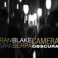Purchase Sara Serpa - Camera Obscura (With Ran Blake)