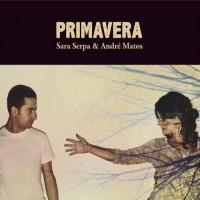 Purchase Sara Serpa - Primavera (With Andre Matos)