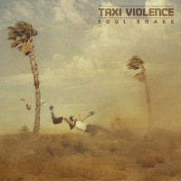 Purchase Taxi Violence - Soul Shake