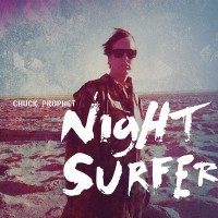 Purchase Chuck Prophet - Night Surfer