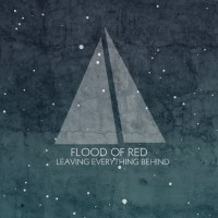 Purchase Flood Of Red - Leaving Everything Behind CD1