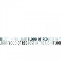 Purchase Flood Of Red - Lost In The Light (EP)