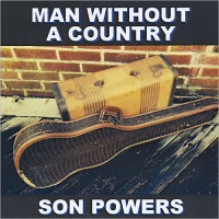Purchase Son Powers - Man Without A Country