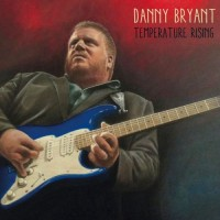 Purchase Danny Bryant - Temperature Rising