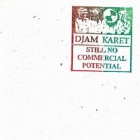 Purchase Djam Karet - Still No Commercial Potential
