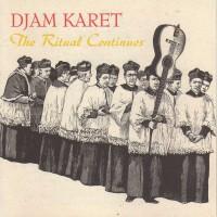 Purchase Djam Karet - The Ritual Continues