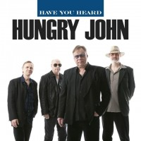 Purchase Hungry John - Have You Heard