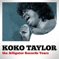 Purchase Koko Taylor - The Alligator Records Years