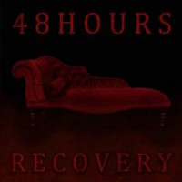 Purchase 48Hours - Recovery