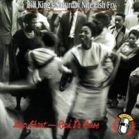 Purchase Bill King's Saturday Night Fish Fry - Jump, Shout-Rock Da House