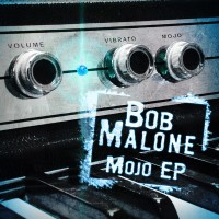 Purchase Bob Malone - Mojo (EP)