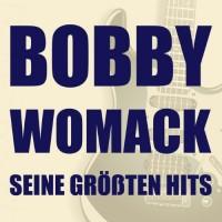 Purchase Bobby Womack - Seine Größten Hits