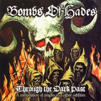 Purchase Bombs Of Hades - Through The Dark Past