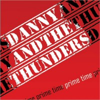 Purchase Danny & The Thunders - Prime Time