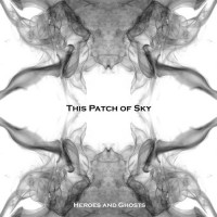 Purchase This Patch Of Sky - Heroes And Ghosts