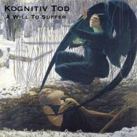 Purchase Kognitiv Tod - A Will To Suffer