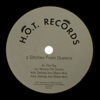 Purchase 2 Bitches From Queens - The Dip