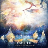 Purchase True Lie - At The First Glare Of A Colder Sky