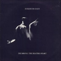 Purchase Eyeless In Gaza - Drumming The Beating Heart (Vinyl)
