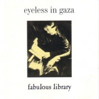 Purchase Eyeless In Gaza - Fabulous Library