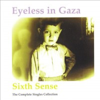Purchase Eyeless In Gaza - Sixth Sense (The Complete Singles Collection)