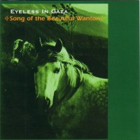 Purchase Eyeless In Gaza - Song Of The Beautiful Wanton