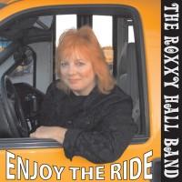 Purchase Roxxy Hall Band - Enjoy The Ride
