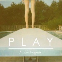Purchase Fickle Friends - Play (CDS)