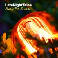 Purchase Franz Ferdinand - Late Night Tales