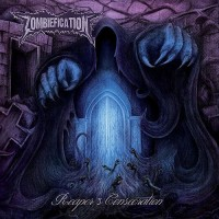 Purchase Zombiefication - Reaper's Consecration (EP)