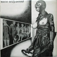 Purchase Nurse With Wound - Chance Meeting On A Dissecting Table Of A Sewing Machine And An Umbrella (Vinyl)