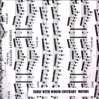 Purchase Nurse With Wound - Contrary Motion