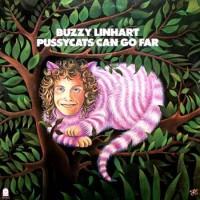 Purchase Buzzy Linhart - Pussycats Can Go Far (Vinyl)