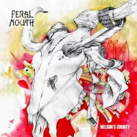 Purchase Feral Mouth - Nelson's County