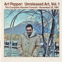 Purchase Art Pepper - Unreleased Art, Vol 1: The Complete Abashiri Concert CD1