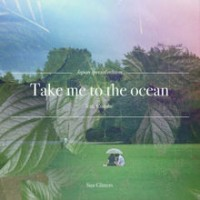 Purchase Sun Glitters - Take Me To The Ocean (Feat. Cuushe) (CDS)