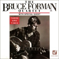Purchase The Bruce Forman Quartet - There Are Times
