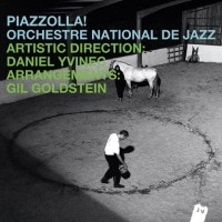 Purchase Orchestre National De Jazz - Piazzolla!